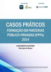 Capa Formação em PPPs 2014 - Casos Práticos: Esgotamento Sanitário do Município de Macaé (RJ)