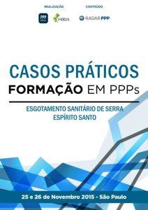 Capa Formação em PPPs 2015 - Casos Práticos: Esgotamento Sanitário do Município de Serra (ES)