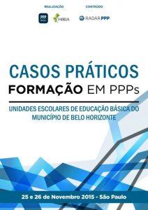 Capa Formação em PPPs 2015 - Casos Práticos: Unidades Escolares de Educação Básica do Município de Belo Horizonte (MG)