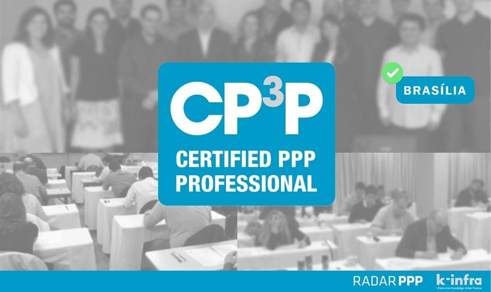 Certificação Internacional em PPPs - CP³P, turma de Brasília