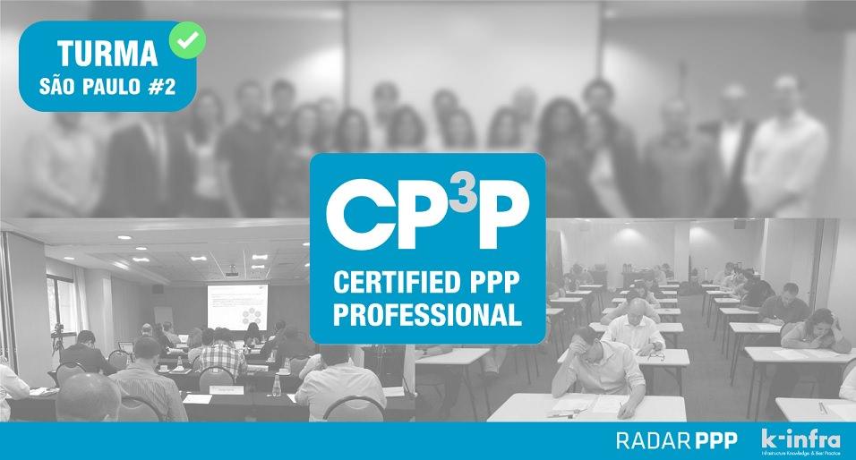 Certified PPP Professionals (CP3P) no Brasil, treinados pela Radar PPP